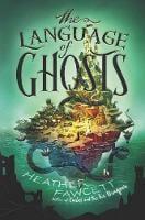 The Language of Ghosts (Hardback)