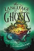 The Language of Ghosts (Paperback)