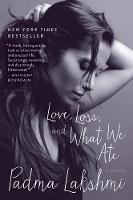 Love, Loss, and What We Ate: A Memoir (Paperback)