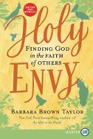 Holy Envy: Finding God in the Faith of Others (Paperback)