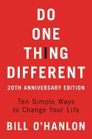 Do One Thing Different: Ten Simple Ways to Change Your Life (Paperback)