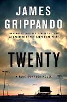 Twenty: A Jack Swyteck Novel - Jack Swyteck Novel 17 (Hardback)