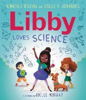 Libby Loves Science - Loves Science (Hardback)