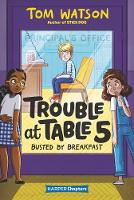 Trouble at Table 5 #2: Busted by Breakfast - HarperChapters (Paperback)