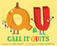 Q and U Call It Quits (Hardback)