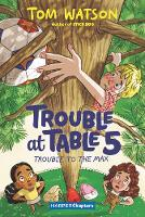 Trouble at Table 5 #5: Trouble to the Max - HarperChapters (Paperback)