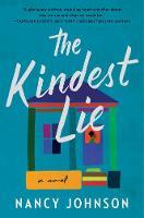 The Kindest Lie: A Novel (Hardback)