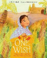 One Wish: Fatima Al-Fihri and the World's Oldest University (Hardback)