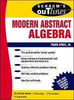 Schaum's Outline of Modern Abstract Algebra (Paperback)