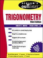 Schaum's Outline of Trigonometry: with Calculator-based Solutions - Schaum's Outline Series (Paperback)