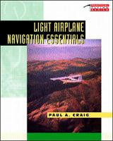 LIGHT AIRPLANE NAVIGAT ESS PB - Practical Flying Series (Paperback)