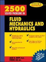 2500 Solved Problems in Fluid Mechanics and Hydraulics - Schaum's Solved Problems Series (Paperback)
