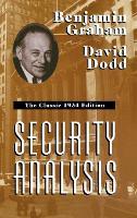 Security Analysis: The Classic 1934 Edition (Hardback)