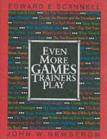 Even More Games Trainers Play: Experiential Learning Exercises - McGraw-Hill Training Series (Paperback)