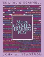 More Games Trainers Play - McGraw-Hill Training Series (Paperback)