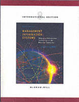 Management Information Systems: Managing information technology in the E-business enterprise (Paperback)