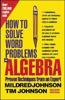 How to Solve Word Problems in Algebra - How to Solve Word Problems Series (Paperback)