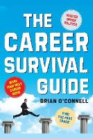 The Career Survival Guide: Making Your Next Career Move (Paperback)