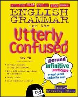 English Grammar for the Utterly Confused (Paperback)