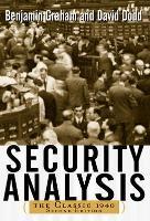 Security Analysis: The Classic 1940 Edition (Hardback)