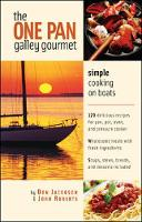 The One-Pan Galley Gourmet: Simple Cooking on Boats (Paperback)