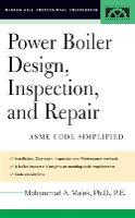 Power Boiler Design, Inspection, and Repair (Hardback)
