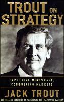 Jack Trout on Strategy (Hardback)