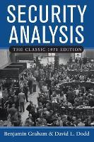 Security Analysis: The Classic 1951 Edition (Hardback)