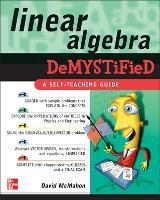 Linear Algebra Demystified - Demystified (Paperback)