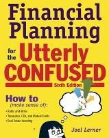 Financial Planning for the Utterly Confused (Paperback)