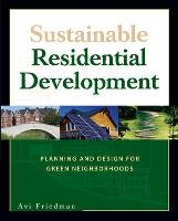 Sustainable Residential Development (Paperback)