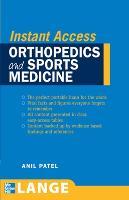 LANGE Instant Access Orthopedics and Sports Medicine - LANGE Instant Access (Paperback)