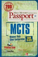MCTS Windows Vista Client Configuration Passport (Exam 70-620) - Passport (Paperback)