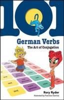 101 German Verbs: The Art of Conjugation - 101... Language Series (Paperback)