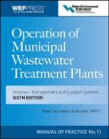Operation of Municipal Wastewater Treatment Plants: Manual of Practice 11 (Hardback)