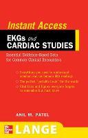 LANGE Instant Access EKGs and Cardiac Studies - LANGE Instant Access (Paperback)