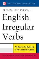 McGraw-Hill's Essential English Irregular Verbs - McGraw-Hill ESL References (Paperback)