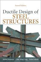 Ductile Design of Steel Structures (Hardback)