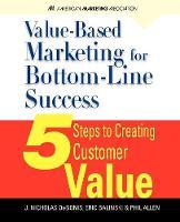 Value-Based Marketing for Bottom-Line Success (Paperback)