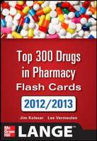 2012-2013 Top 300 Pharmacy Drug Cards - Lange Flashcards