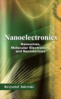 Nanoelectronics: Nanowires, Molecular Electronics, and Nanodevices (Hardback)