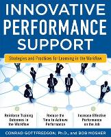 Innovative Performance Support: Strategies and Practices for Learning in the Workflow (Paperback)