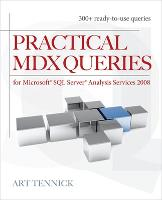 Practical MDX Queries: For Microsoft SQL Server Analysis Services 2008 (Paperback)
