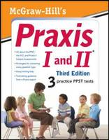 McGraw-Hill's Praxis I and II (Paperback)