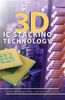 3D IC Stacking Technology (Hardback)