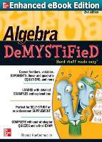 Algebra DeMYSTiFieD, Second Edition - Demystified (Paperback)
