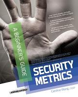 Security Metrics, A Beginner's Guide (Paperback)