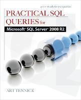 Practical SQL Queries for Microsoft SQL Server 2008 R2 (Paperback)