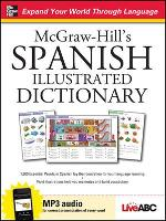 McGraw-Hill's Spanish Illustrated Dictionary - McGraw-Hill Dictionary Series (Book)