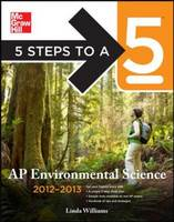 5 Steps to a 5 AP Environmental Science 2012-2013 - 5 Steps to a 5 on the Advanced Placement Examinations (Paperback)